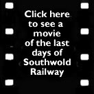 Link to movie of Southwold Railway